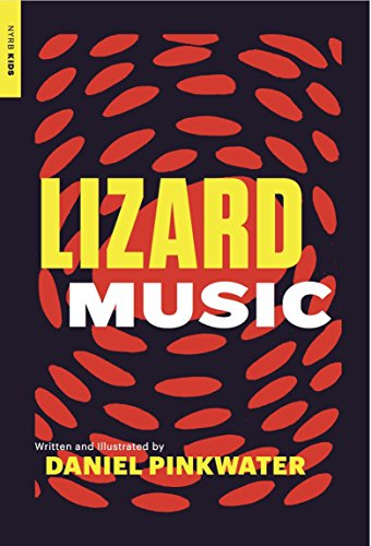 Lizard Music (New York Review of Books Children's Collection) (Best Quality Option)