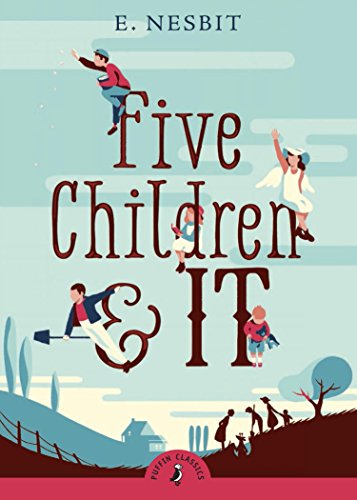 Five Children and It (Puffins Classic)